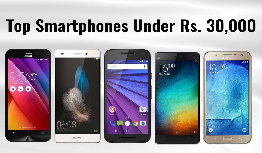 Top smartphones under Rs.30,000