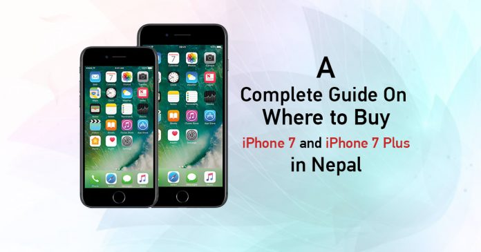 where to buy iphone 7 & 7plus in nepal at best price