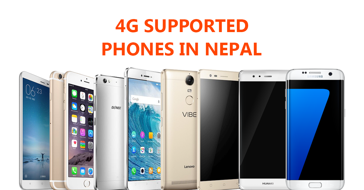 A Complete List of 4G Supported Smartphones in Nepal