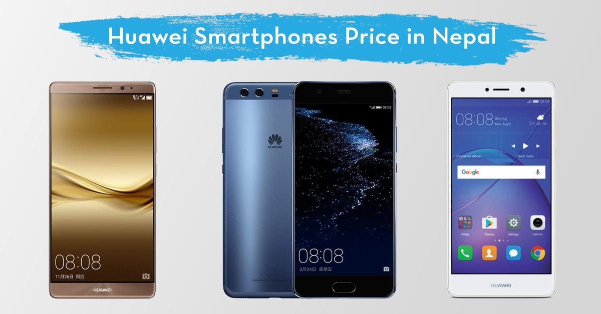 huawei mobile price in nepal huawei smartphones