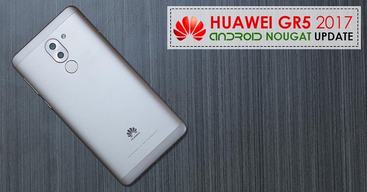 Huawei Gr5 2017 Nougat EMUI 5 Update