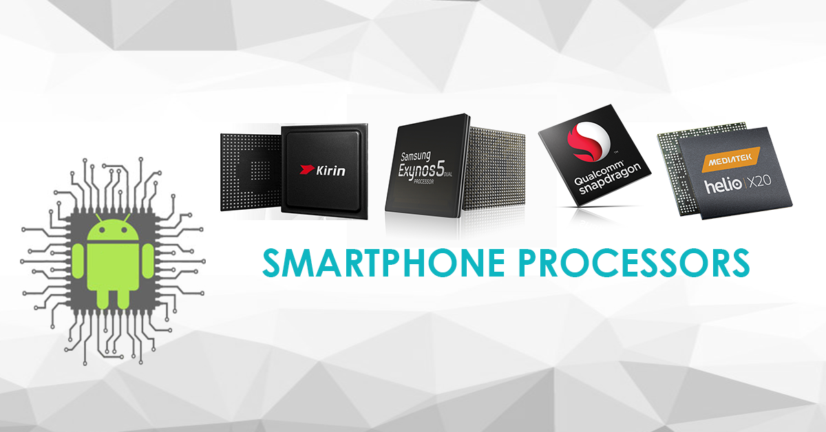 Things to Consider While Choosing a Smartphone Processor CPU