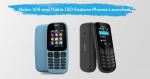 Nokia 105 and Nokia 130
