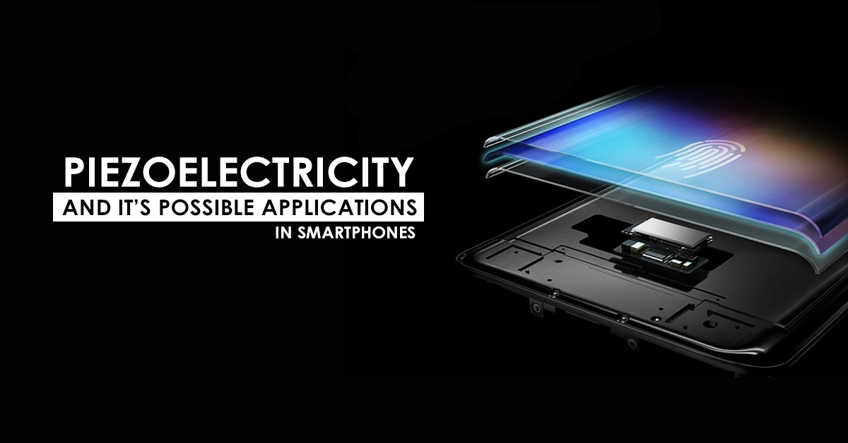 What is Piezoelectricity & it's Applications - Gadgetbyte Nepal