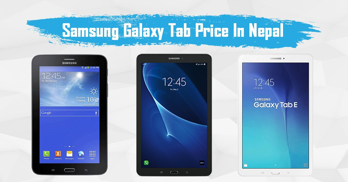 Samsung tab price in Nepal | Lowest price of Samsung tablets in Nepal