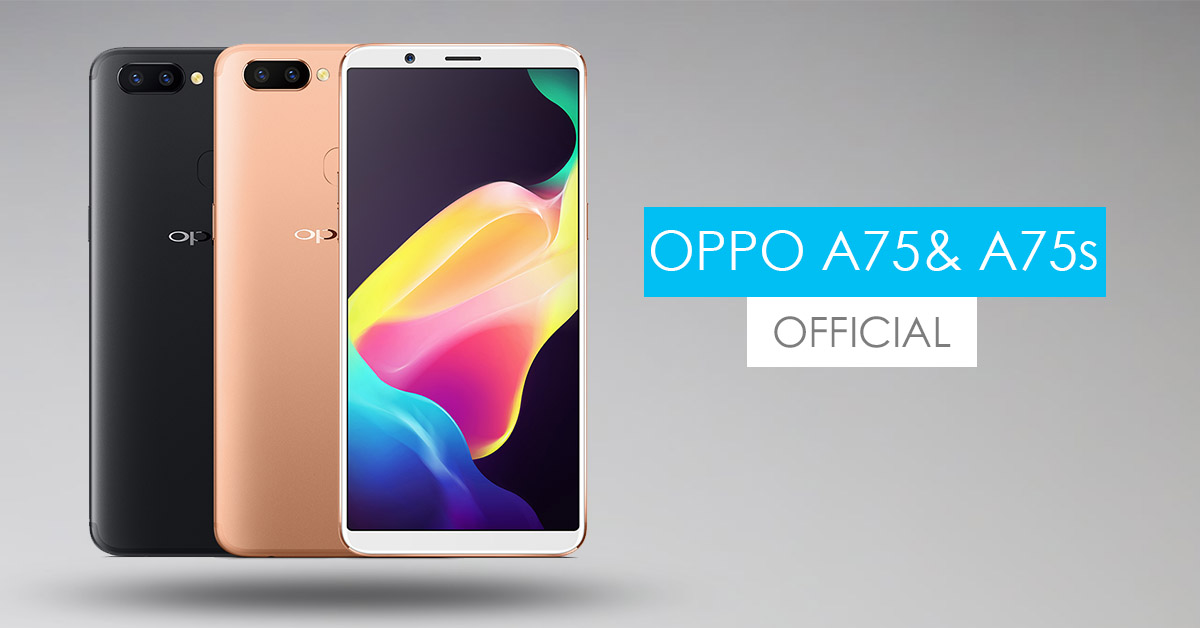 Oppo A75 and A75s: Specs, Price, Availability, Details ...