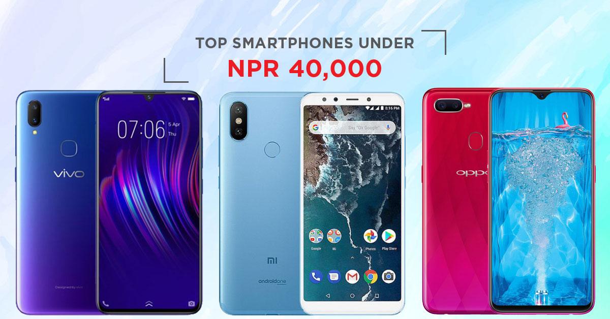 Top Smartphones Under 40000 In Nepal Best Mobiles Under Rs 40000
