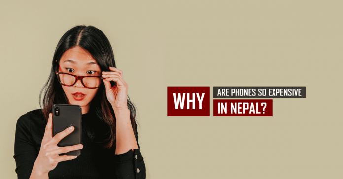 reasons phones expensive nepal
