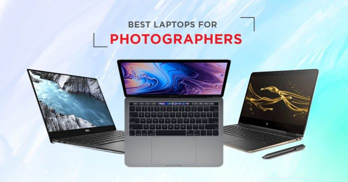 BEST LAPTOPS FOR PHOTOGRAPHERS