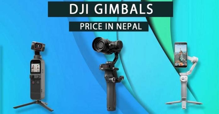 DJI Gimbals Price in Nepal Availability Specifications Features