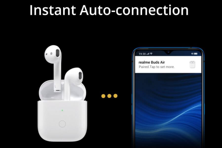Realme Buds Air - Instant Connection