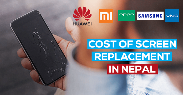 cost of screen replacement in nepal 2020