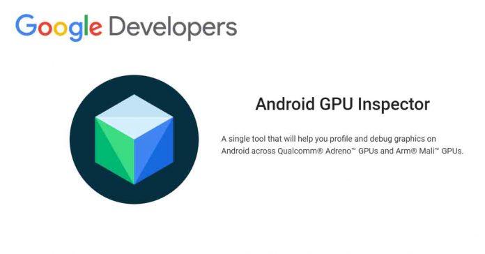 Android GPU Inspector, smartphone GPU update via Play store