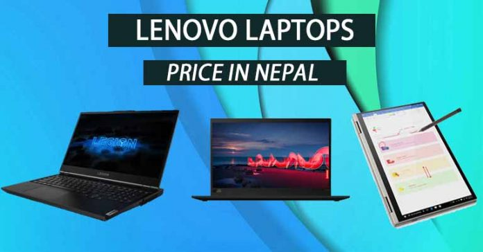 Lenovo Laptops Price Nepal Specifications Availability Features