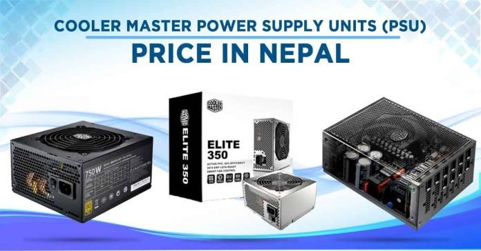 Cooler Master Power Supply Units Price in Nepal custom PC build availability where to buy PSU gaming component