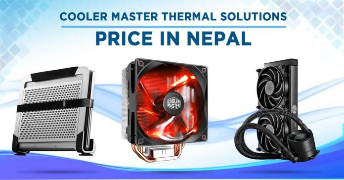 Cooler Master coolers price nepal custom pc build thermal solution case fan air coolers liquid notebook laptop