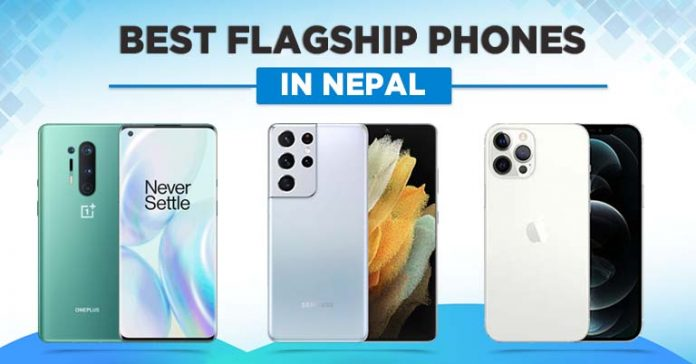 Best Flagship Smartphones in Nepal 2021 Premium Phones