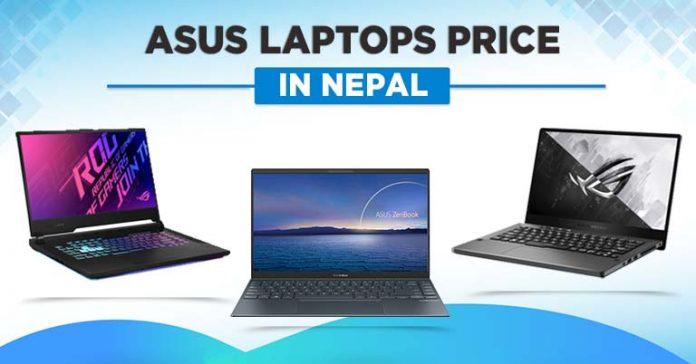 Asus Laptops Price in Nepal 2021 VivoBook ZenBook TUF ROG Strix Zephyrus Gaming
