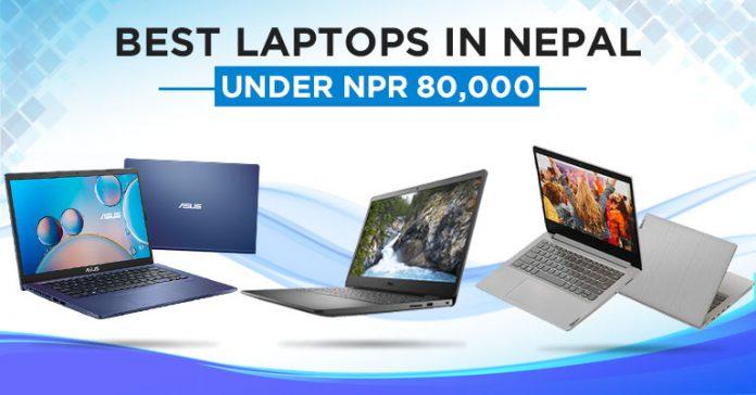 Best Laptop under NPR 80000 Nepal