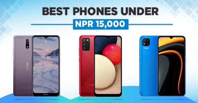 Best Phones Under NPR 15000 in Nepal 2021 15 thousand 15k budget cheap Android smartphones