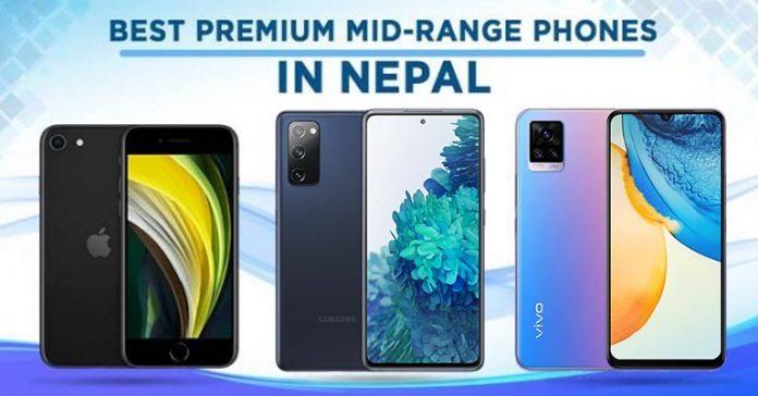 Best Premium Midrange Phones in Nepal December 2020 Update value flagship smartphones