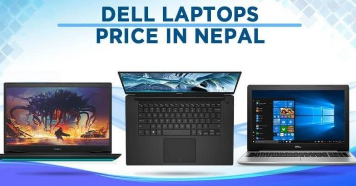 Dell Laptops Price in Nepal 2020 Inspiron Gaming G Latitude Vostro Alienware XPS 13 15 14 17