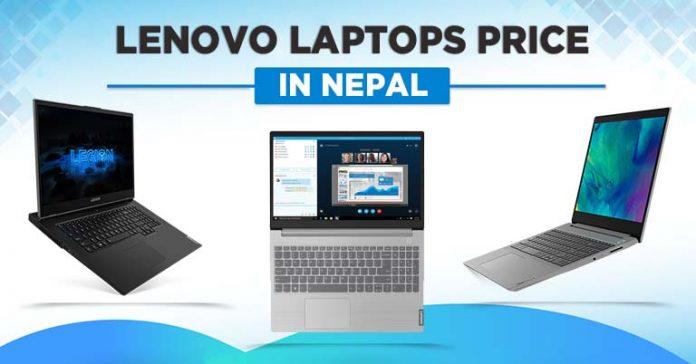 Lenovo Laptops Price in Nepal 2021 Ideapad Flex V130 ThinkBook Yoga ThinkPad Legion gaming