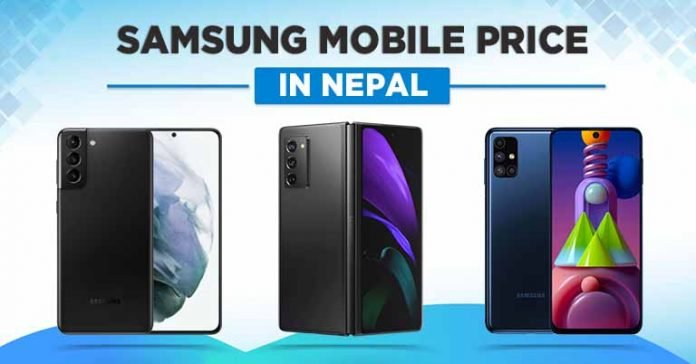 Samsung Mobile Price List in Nepal 2021 Phone Smartphone Galaxy