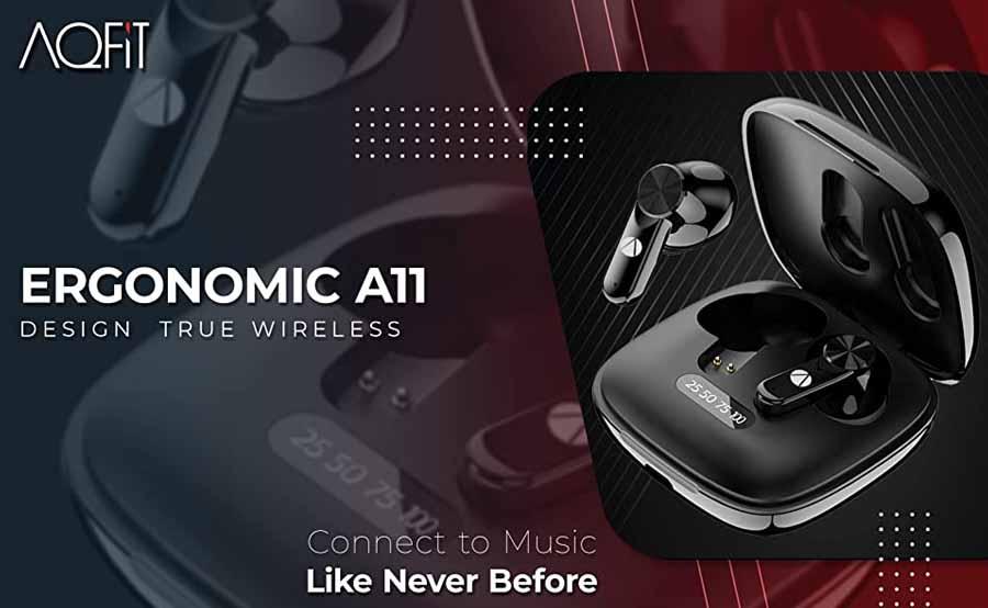 AQFiT A11 TWS Earbuds - Design