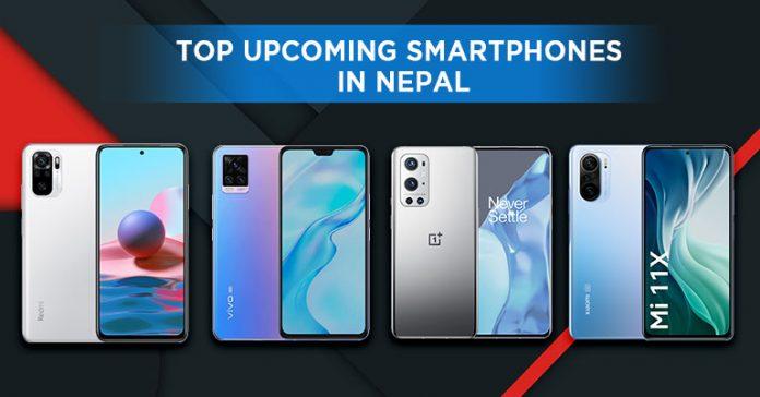 top upcoming smartphones in Nepal May 2021 mi 11 redmi note 10 pro m22 realme 8i vivo v21 v21e 11x 5g
