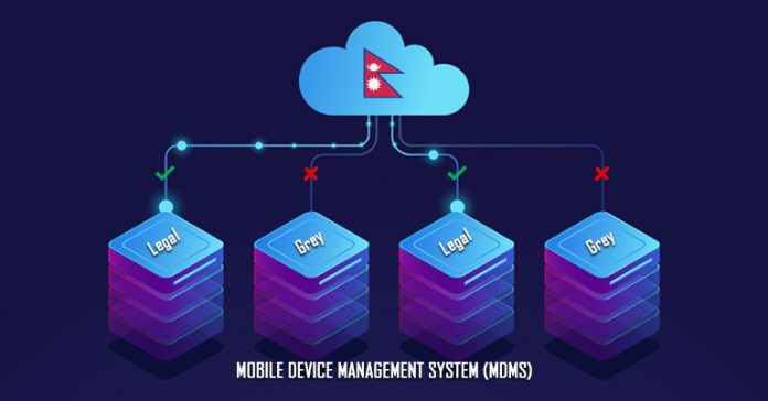 Mobile Device Management System MDMS in Nepal Grey Smartphone Imports Phone Illegal Ban IMEI Registration