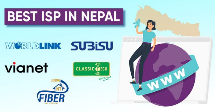 Best Internet Service Providers ISP in Nepal 2021 Top Worldlink Vianet Classic Tech Mind NT Fiber Subisu Nepal Telecom