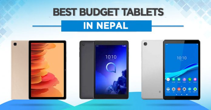 Best budget tablets in Nepal 2021 Android Lenovo Samsung Alcatel affordable online class