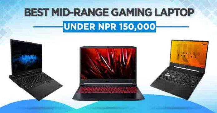 best gaming laptops under 150000 Nepal midrange gaming laptops